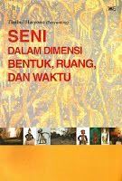 Toko Buku Sang Media : Seni Dalam Dimensi Bentuk, Ruang & Waktu