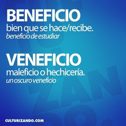 'beneficio' bien que se hace/recibe (beneficio de estudiar); 'veneficio' Maleficio o hechicería (Un oscuro veneficio).