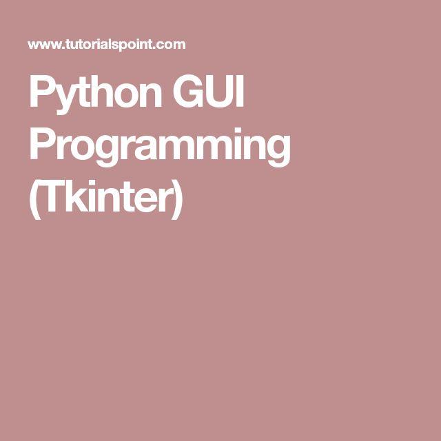 Python GUI Programming (Tkinter)