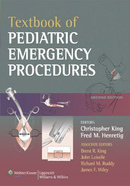 Textbook of Pediatric Emergency Procedures 2nd Edition eBook PDF Free Download Edited byChristopher King and Fred M. Henretig Publisher: LWW... Download Free at https://booksfree4u.tk/download-textbook-of-pediatric-emergency-procedures-2nd-edition-ebook-pdf-free/