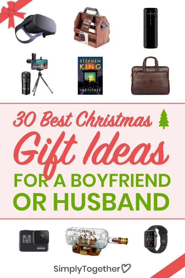 30 Best Christmas Gift Ideas For A Boyfriend Or Husband Gifts For Your Boyfriend Christmas Gift For Your Boyfriend Cute Gifts For Your Boyfriend