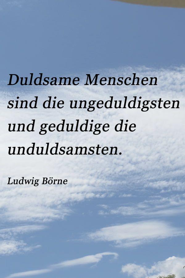Zitat Von Ludwig Börne über Die Duldsamkeit Oder Auch über