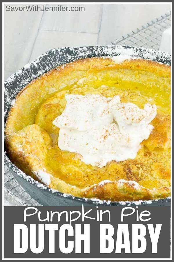 Pumpkin Pie Dutch Baby Recipe | Recipe | Dutch baby recipe ...