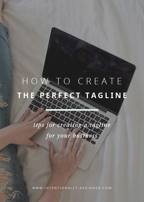 How To Create The Perfect Tagline | Want to add a little spice to your brand copy? This post goes through the step by step on creating the perfect tagline.