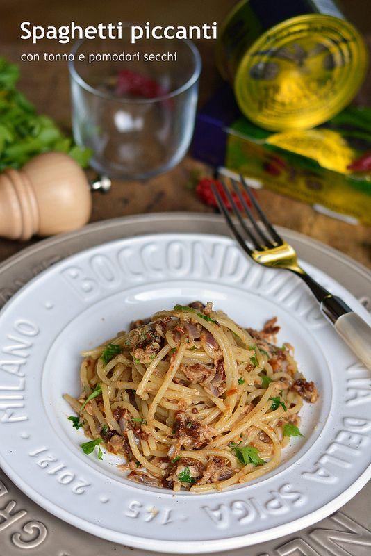 Farina, lievito e fantasia: Spaghetti piccanti con tonno e pomodori secchi