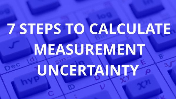 7-steps-to-calculate-measurement-uncertainty-600px