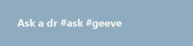 Ask a dr #ask #geeve http://ask.nef2.com/2017/04/30/ask-a-dr-ask-geeve/  #ask a dr # ASK DR. SANDLER Can I get HIV from deep kissing? If both my partner and I are both HIV+ why do we need to use protection during sex? How do I tell my partner, spouse, significant other, or sexual partner that I am HIV+? Fortunately being HIV+ is no longer the death sentence that it used to be. Be as honest as possible and in a caring manner, tell your partner, spouse, or significant other that you were…