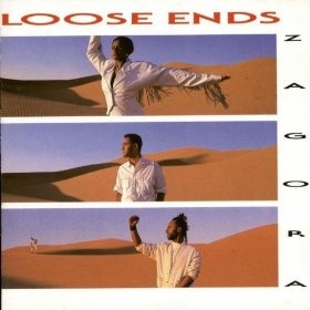 "Loose Ends - ""Zagora"" (1986)  Members: Jane Eugene , Macca, Steve Nichol"