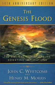 The Genesis Flood 50th Anniversary Edition | The Institute for Creation Research