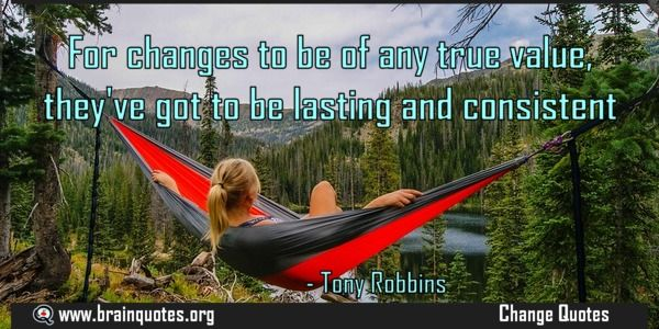 For changes to be of any true value theyve got to be lasting and consistent.  For changes to be of any true value they've got to be lasting and consistent  For more #brainquotes http://ift.tt/28SuTT3  The post For changes to be of any true value theyve got to be lasting and consistent. appeared first on Brain Quotes.  http://ift.tt/2dglmst