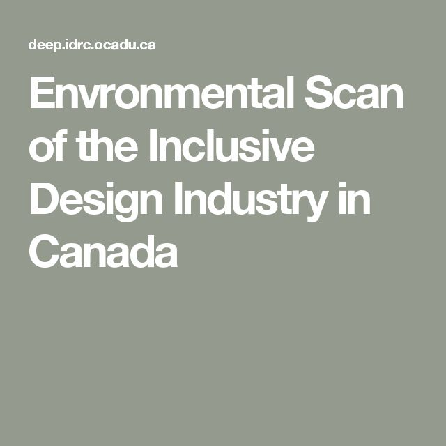 Envronmental Scan of the Inclusive Design Industry in Canada