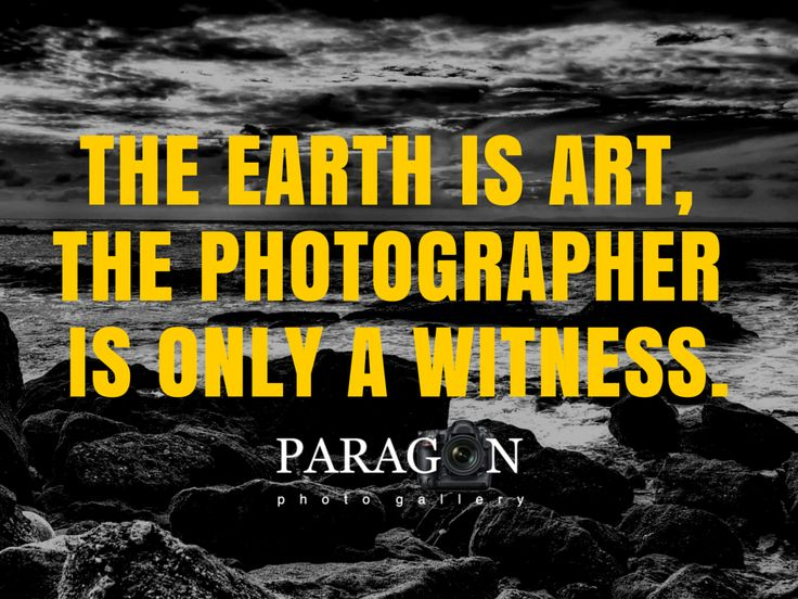 13 best Photography Quotes images on Pinterest   Photography quote ...