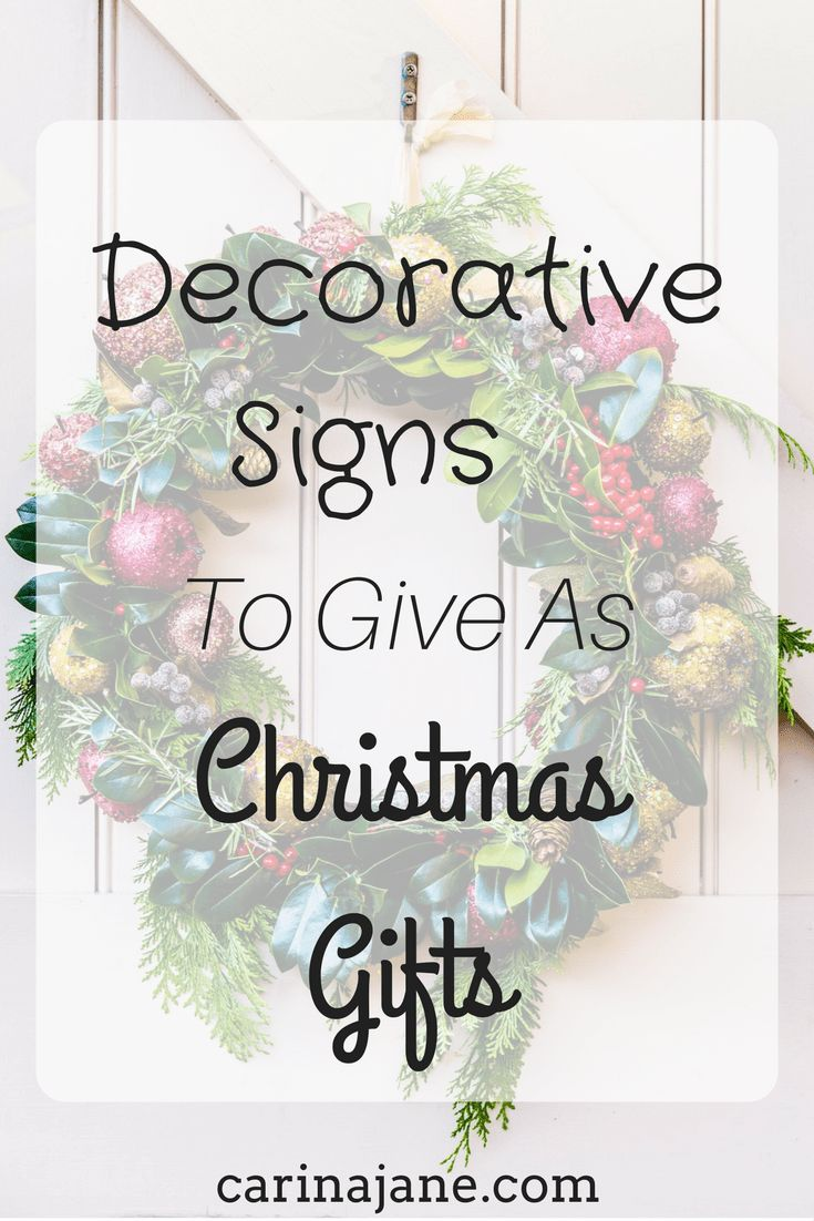 Decorative Signs To Give As Christmas Gifts