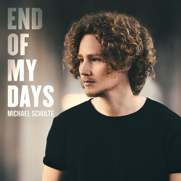 End of My Days | Michael Schulte | http://ift.tt/2kS92Cy | Added to: http://ift.tt/2fMDYS8 #pop #spotify
