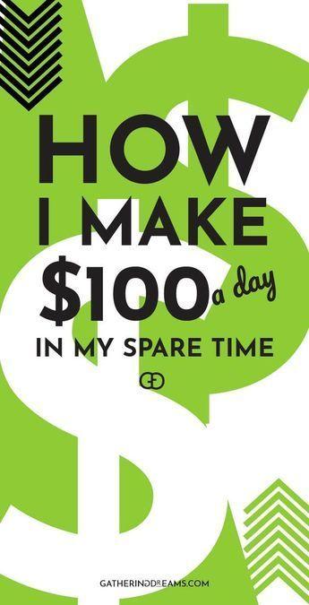 25 Creative Ways To Make $100 Every Day – Side hustles