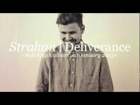 Strahan - Deliverance - YouTube