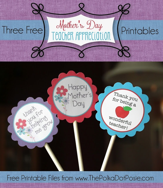 The Polka Dot Posie - Free Mother's Day and Teacher ...