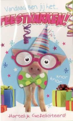 Vandaag ben ij het feestvarken! Grappige verjaardagskaarten - humor
