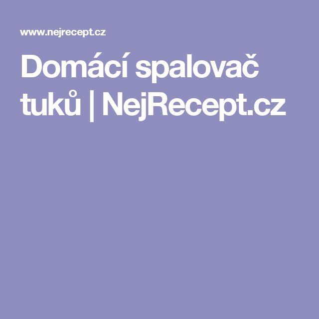 Domácí spalovač tuků | NejRecept.cz