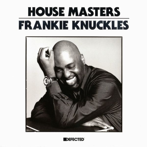 Frankie Knuckles - House Masters at Discogs