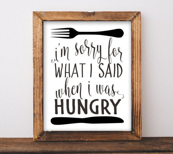 Quotes About Kitchens: Best 25+ Hungry Funny Ideas On Pinterest