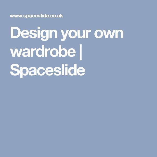 Design your own wardrobe | Spaceslide