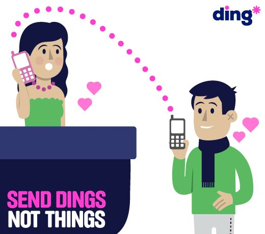 Don't forget, top-up is the perfect gift! Send dings* not things! www.ding.com