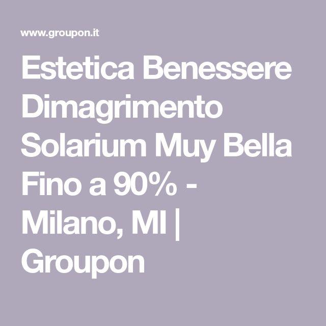 Estetica Benessere Dimagrimento Solarium Muy Bella Fino a 90% - Milano, MI   Groupon