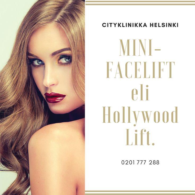 Hollywood lift eli minifacelift Helsingissä. Maksuton konsultaatio ei sido sinua mihinkään!