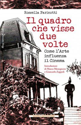 Il quadro che visse due volte - Rossella Farinotti - Morellini - libro Morellini Editore
