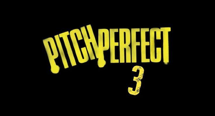 Picth Perfect 3 Resmen Geliyor