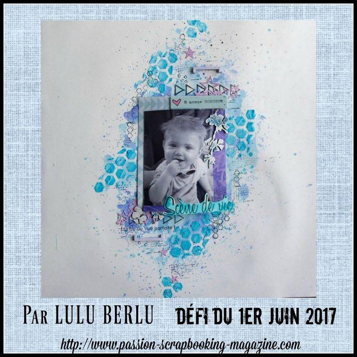 Page de Lulu Berlu (équipe créative du blog du magazine Passion Scrapbooking)