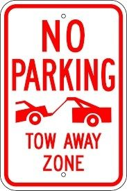 No Parking and Tow Away Zone