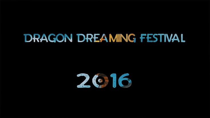 Dragon Dreaming 2016: Official Aftermovie