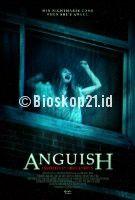 Nonton Film Anguish (2015) Online Download Link Here >> http://bioskop21.id/film/anguish-2015