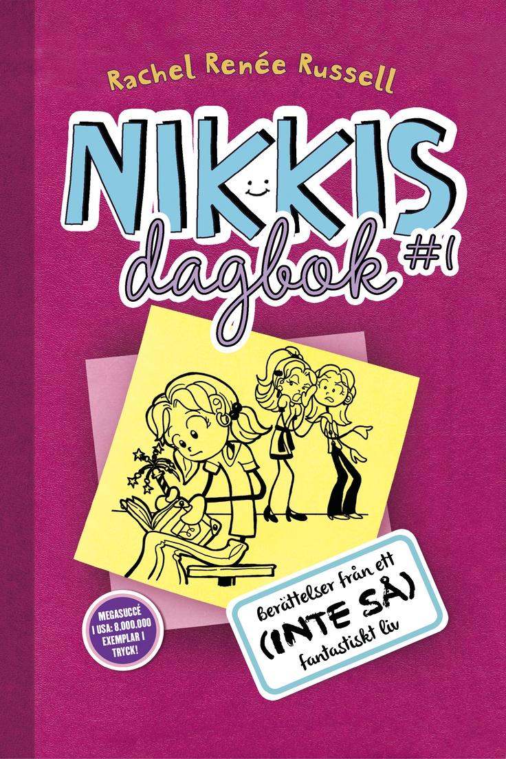 """Rachel Renée Russell """"Nikkis dagbok #1: Berättelser från ett (inte så) fantastiskt liv"""" (Modernista, höst 2013)."""