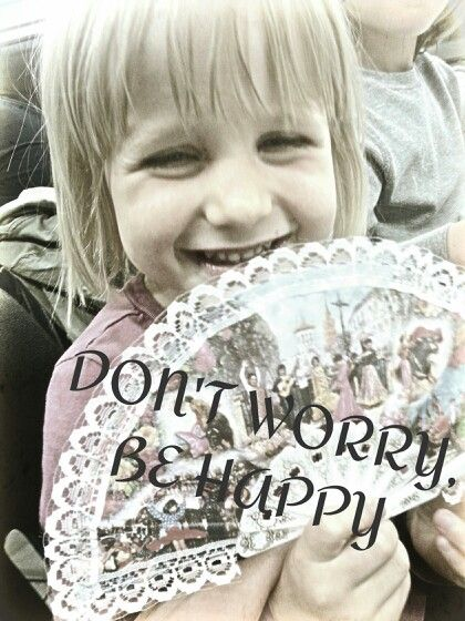 #dontworrybehappy
