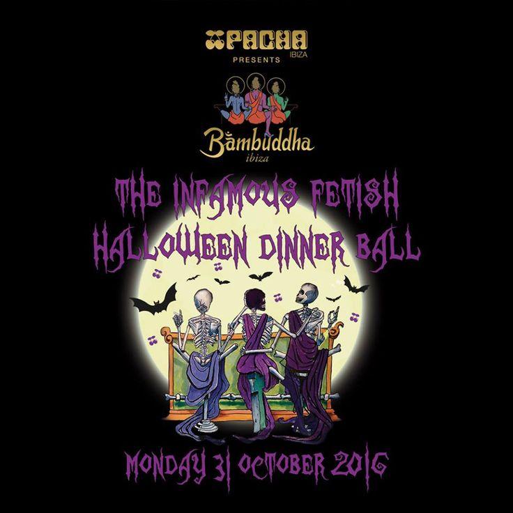 Pacha presents Bambuddha's Infamous Fetish Halloween Dinner Ball 2016!