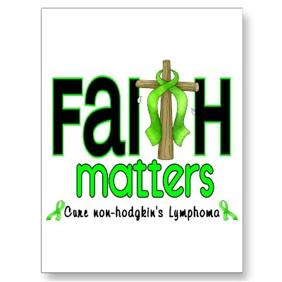 Non-Hodgkins Lymphoma Faith Matters I am OBSESSED with this. I need a shirt with this design on it.