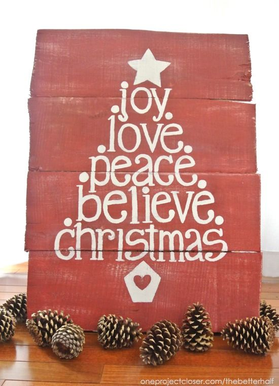 Hometalk :: DIY Christmas Pallet and Giveaway  Could do with a fruit of the spirit theme by changing the last two words to patience and kindness