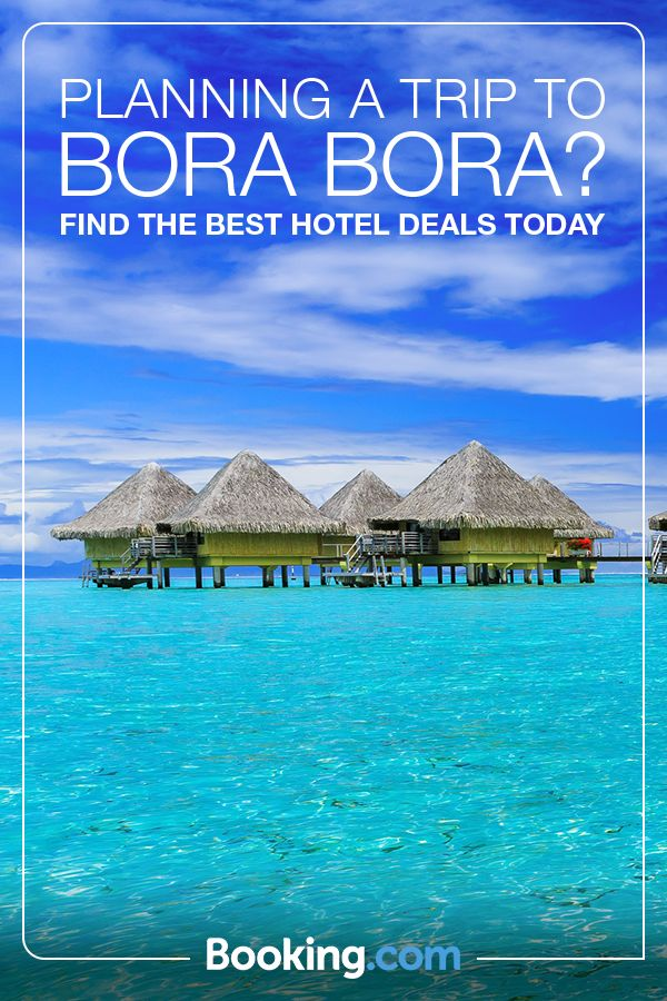 Picture-perfect turquoise waters, white sandy beaches and breathtaking volcanic peaks, Bora Bora in French Polynesia is hands-down one of the world's most romantic destinations. Book your trip today with Booking.com. Great deals. No reservation costs.