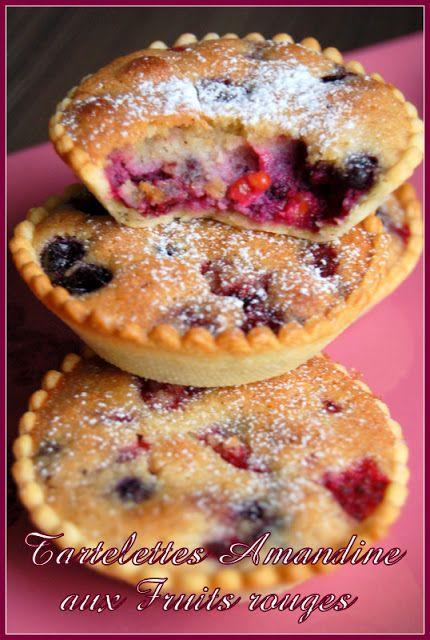 Juste histoire de goûter: Tartelettes Amandine aux Fruits rouges