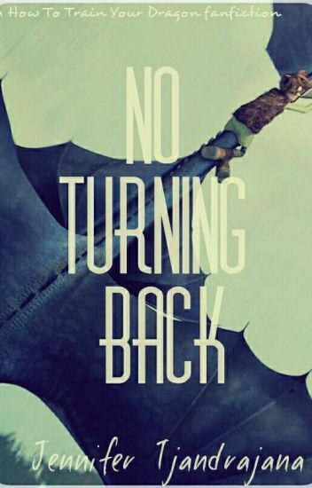 No Turning Back (A HTTYD Fanfiction)