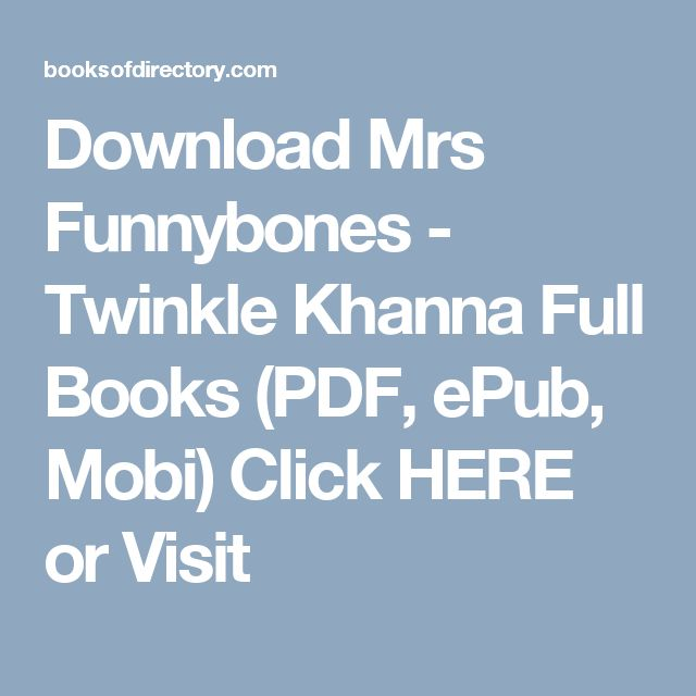 Download Mrs Funnybones - Twinkle Khanna Full Books (PDF, ePub, Mobi) Click HERE or Visit