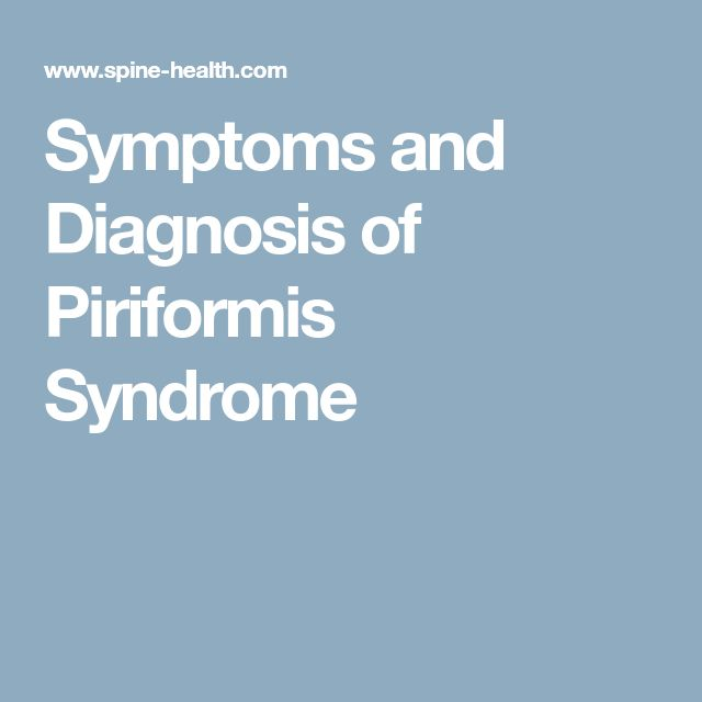 Symptoms and Diagnosis of Piriformis Syndrome