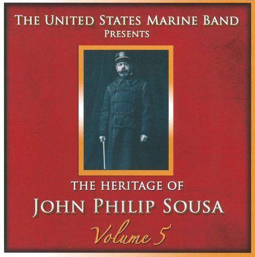 Heritage of John Philip Sousa, Vol. 5 [CD]