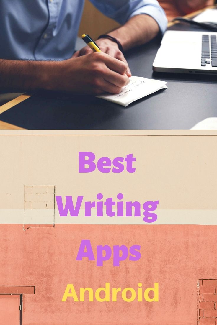 Looking for the best android app for writing  Check out best