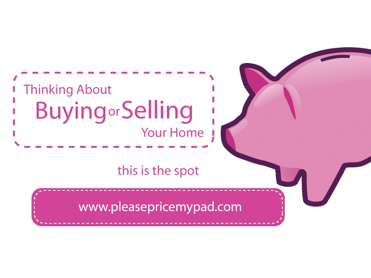 Great place to get real estate pricing information, buying or selling ! www.pleasepricemypad.com