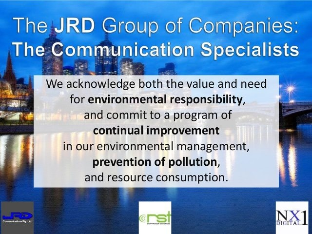 The JRD Group's environmental management policy applies to all its operations and services, in all work locations, and includes our design programs, where we will actively work to manage both environmental and electromagnetic pollution (EMC Compatibility).  http://www.slideshare.net/kunoichiau/the-jrd-ggroup-of-companies-environmental-policy
