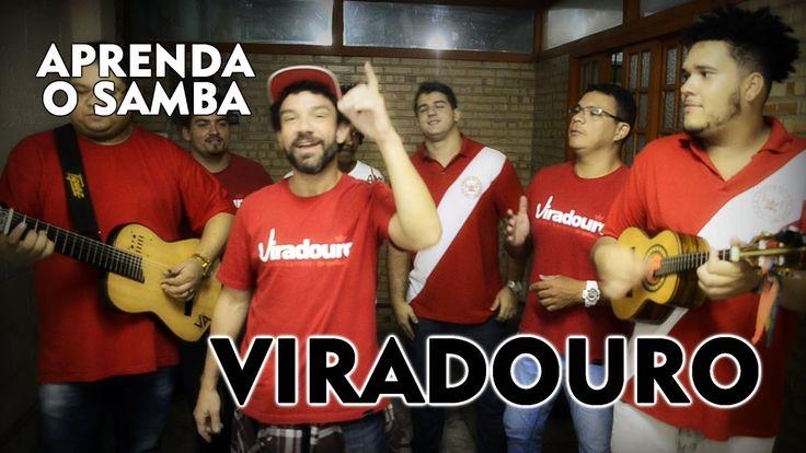 Aprenda O Samba da Viradouro para o Carnaval 2017
